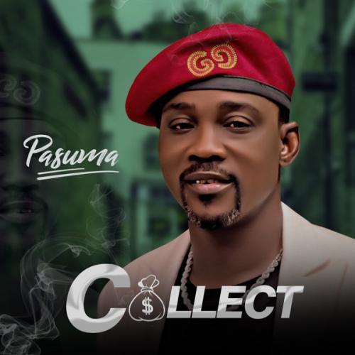 DOWNLOAD Pasuma – Collect MP3