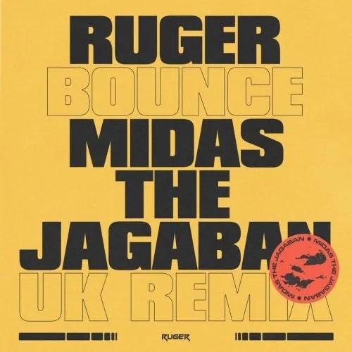 DOWNLOAD Ruger – Bounce (UK Remix) ft. Midas The Jagaban MP3