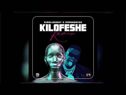 DOWNLOAD Zinoleesky x Harmonize – Kilofeshe (Remix) MP3