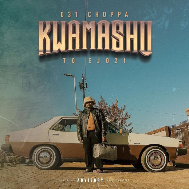 DOWNLOAD 031 Choppa – Egoli MP3