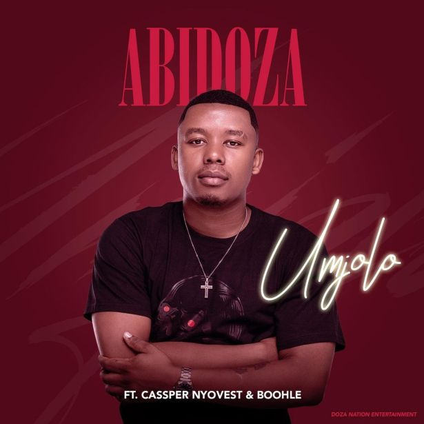 DOWNLOAD Abidoza Ft. Cassper Nyovest & Boohle – Umjolo MP3