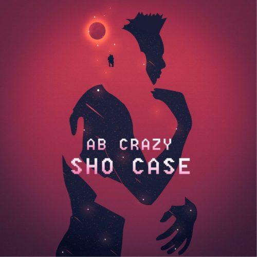 DOWNLOAD AB Crazy – Sho Case MP3