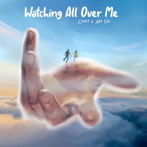 DOWNLOAD Chike – Watching All Over Me (Remix) Ft. Ada Ehi MP3