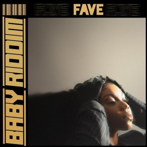 DOWNLOAD Fave – Baby Riddim MP3