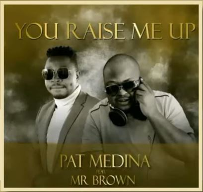DOWNLOAD Pat Medina – You Raise Me Up (Amapiano Cover) ft. Mr Brown MP3