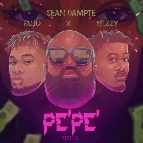 DOWNLOAD Sean Dampte – PePe (Remix) ft. Buju, Nizzy MP3