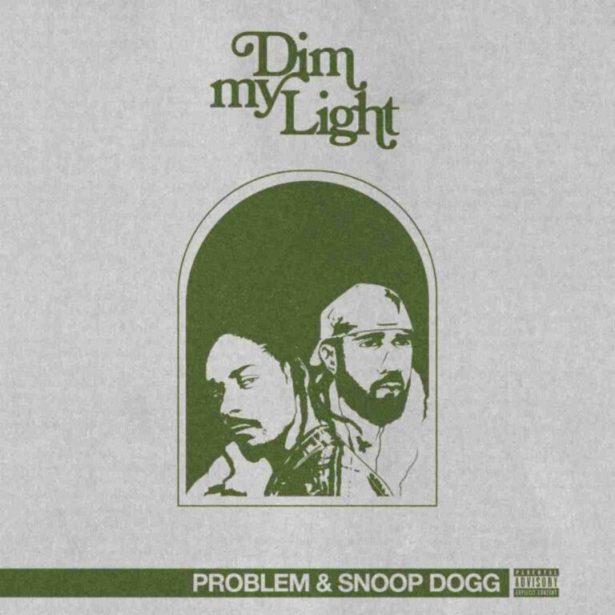 DOWNLOAD Problem – Dim My Light Ft. Snoop Dogg MP3