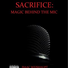 SACRIFICE: MAGIC BEHIND THE MIC- The Illuminati & Hip Hop