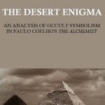 "THE DESERT ENIGMA: AN ANALYSIS OF OCCULT SYMBOLISM IN PAULO COELHO'S ""THE ALCHEMIST"""