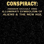 THE STAR WARS CONSPIRACY: Hidden Occult and Illuminati Symbolism of Aliens & the New Age