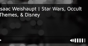Isaac Weishaupt on THE HIGHERSIDE CHATS: Star Wars, Disney, and the Occult