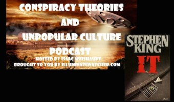 "Stephen King's ""IT""- Podcast Analysis of Illuminati Symbols in the Movie and Novel: CTAUC Special with Isaac"