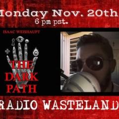 The Illuminati Dark Path: Isaac is LIVE on Radio Wasteland!
