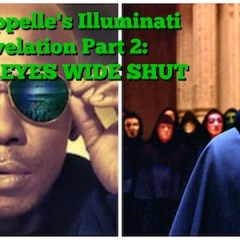 "Dave Chappelle's Illuminati ""Bird"" Revelation Part 2: Kubrick's EYES WIDE SHUT"