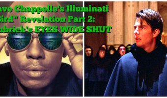 "Dave Chappelle's Illuminati ""Bird"" Revelation Part 2: Kubrick's EYES WIDE SHUT"
