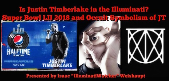 Is Justin Timberlake in the Illuminati? Super Bowl LII 2018 and Occult Symbolism of JT