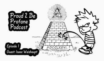 Illuminati Alchemy of the Masses: Isaac on Michael Joseph's Proud 2 Be Profane Podcast