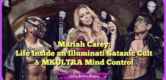 Mariah Carey: Life Inside an Illuminati Satanic Cult & MKULTRA Mind Control
