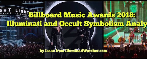 Billboard Music Awards 2018: Illuminati and Occult Symbolism Analysis