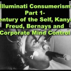 Illuminati Consumerism Pt 1- Century of the Self, Kanye, Freud, Bernays and Corporate Mind Control on the CTAUC Podcast!
