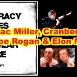 Mac Miller, Cranberries, Joe Rogan & Elon Musk: CTAUC Podcast with Isaac Weishaupt!