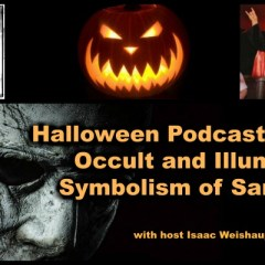 Halloween Podcast Special: Occult and Illuminati Symbolism of Samhain!