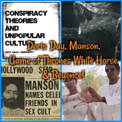 Doris Day, Manson, Game of Thrones White Horse & Beyonce!