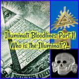 Illuminati Bloodlines Part 1! Who is the Illuminati?…