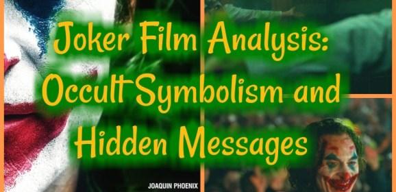 Joker Film Analysis: Occult Symbolism and Hidden Messages