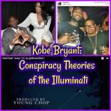Kobe Bryant: Conspiracy Theories of the Illuminati