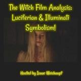 The Witch Film Analysis: Luciferian & Illuminati Symbolism!