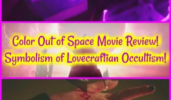 Color Out of Space Movie Review! Symbolism of Lovecraftian Occultism!