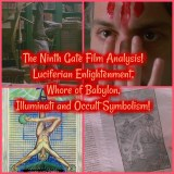 The Ninth Gate Film Analysis! Luciferian Enlightenment, Whore of Babylon, Illuminati and Occult Symbolism!