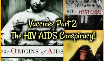 The V@cc1ne Controversy Part 2: The HIV AIDS Controversy!
