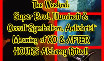 The Weeknd: Super Bowl, Illuminati & Occult Symbolism, Antichrist Meaning of XO & AFTER HOURS Alchemy Ritual!