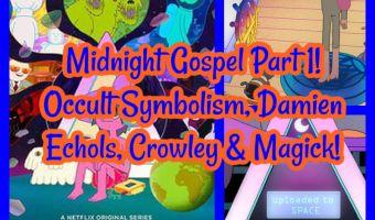 Midnight Gospel Part 1! Occult Symbolism, Damien Echols, Crowley & Magick!