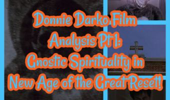 Donnie Darko Film Analysis Pt 1: Gnostic Spirituality in New Age of the Great Reset!