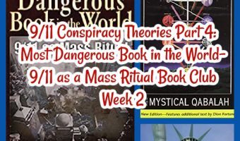 9/11 Conspiracy Theories Part 4: Most Dangerous Book in the World- 9/11 as a Mass Ritual Book Club Week 2