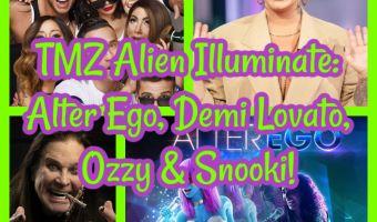 TMZ Alien Illuminate: Alter Ego, Demi Lovato, Ozzy & Snooki!