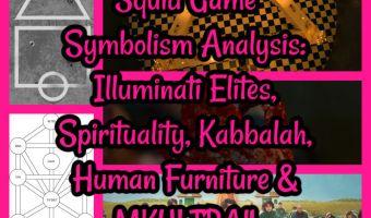 Squid Game Symbolism Analysis: Illuminati Elites, Spirituality, Kabbalah, Human Furniture & MKULTRA!