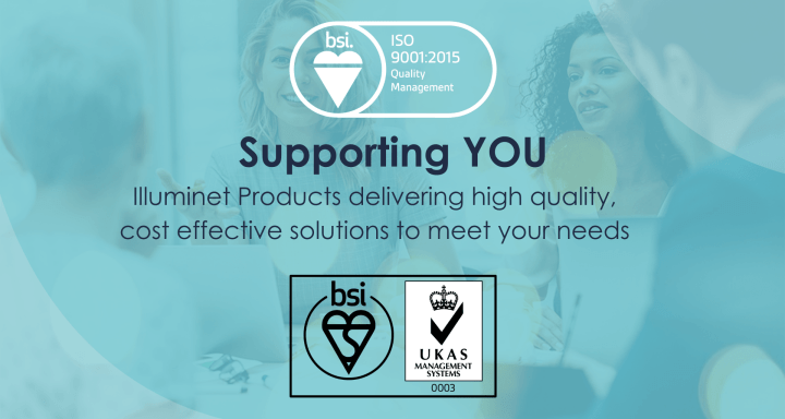 Update! – BSI and CEO Greg Wood comment on Illuminet achieving ISO 9001 !