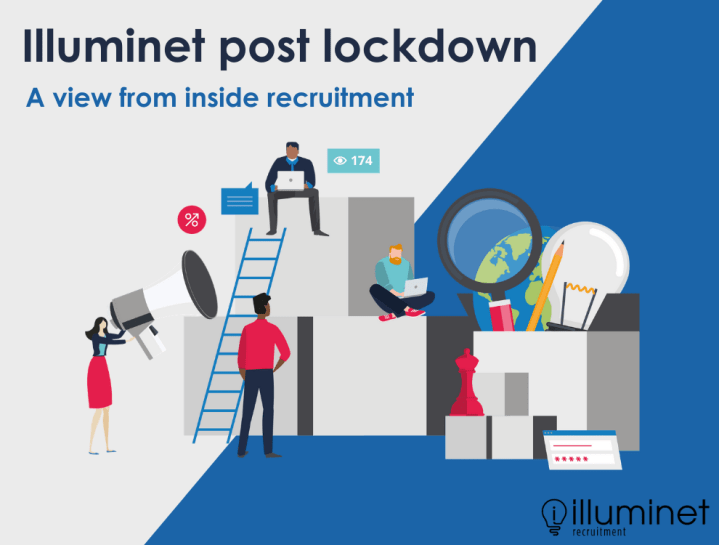 Illuminet post lockdown, a view from inside recruitment