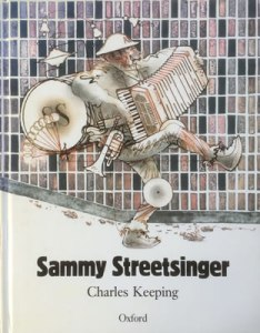Charles Keeping, Sammy Streetsinger