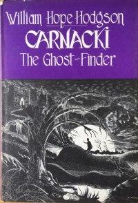 Carnacki, The Ghost Hunter, William Hope Hodgson
