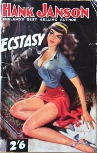 Ecstasy, Hank Janson vintage paperback