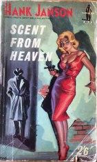 Scent from Heaven, Hank Janson