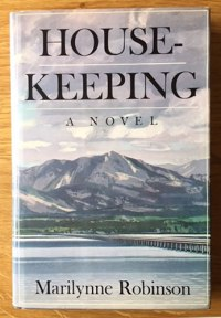 Housekeeping by Marilynne Robinson, First Edition