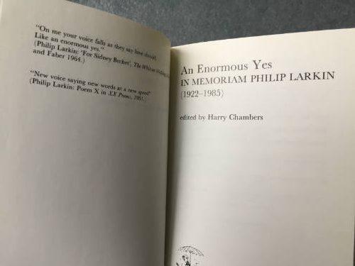 An Enormous Yes in memoriam Philip Larkin