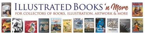 Illustrated Books. For collectors of books, illustration, artwork and more.