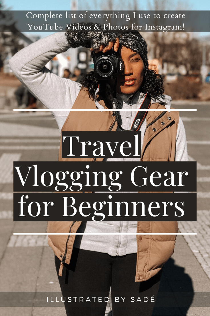 Illustrated by Sade - Feature photo - Travel Blog - Vlogging Gear for Beginners